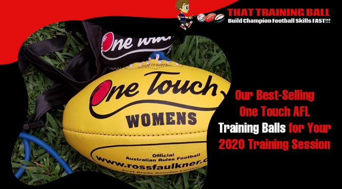 our-best-selling-one-touch-afl-training-balls-for-your-2020-training-session