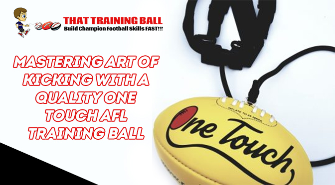 mastering-the-art-of-kicking-with-one-touch-ross-faulkner-afl-training-balls