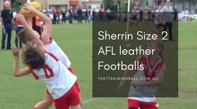 Why the AFL Training Ball for your Kid has to be Perfect?